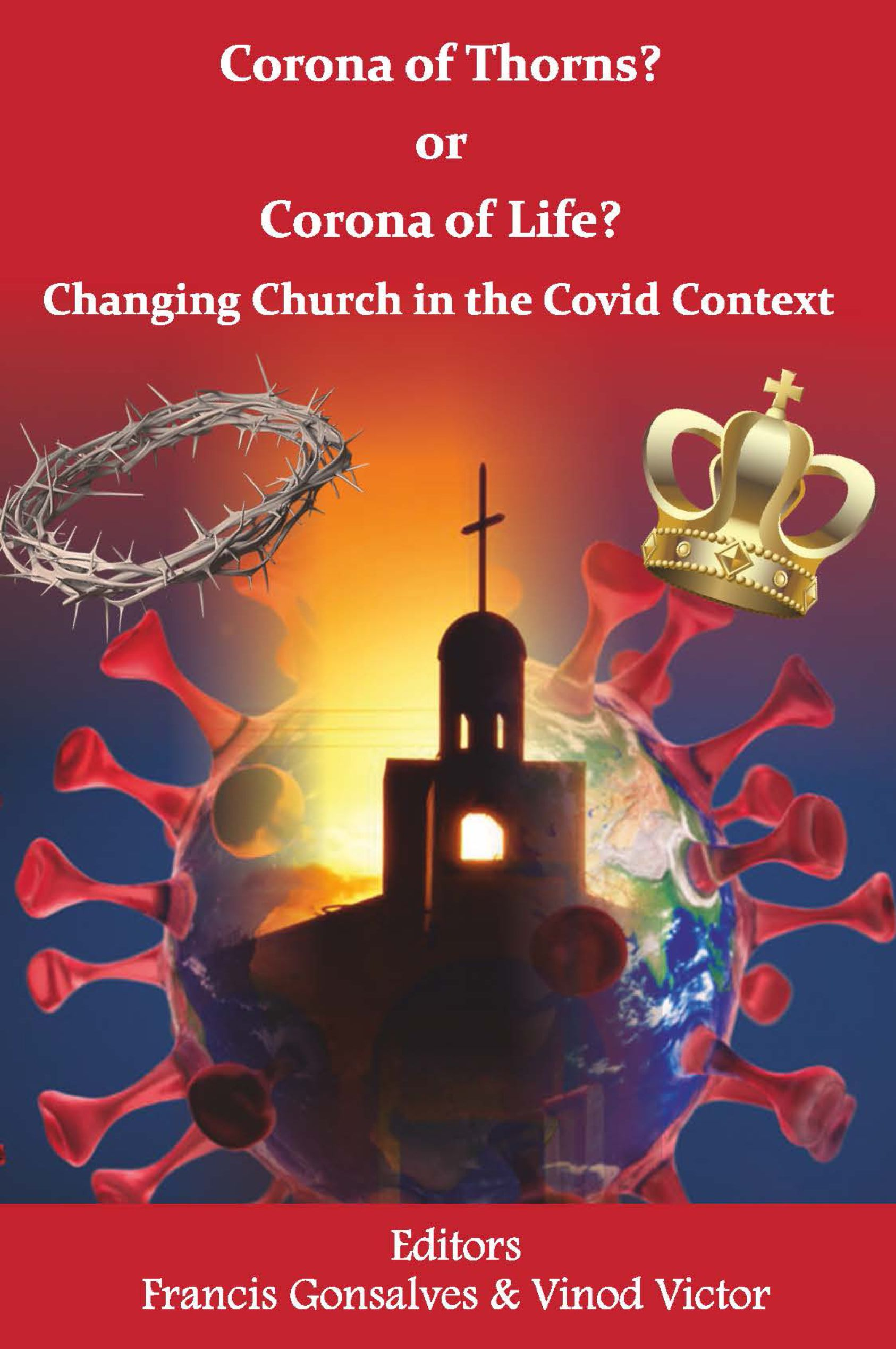 Corona of Thorns? or Corona of Life? Changing Church in the Covid Context