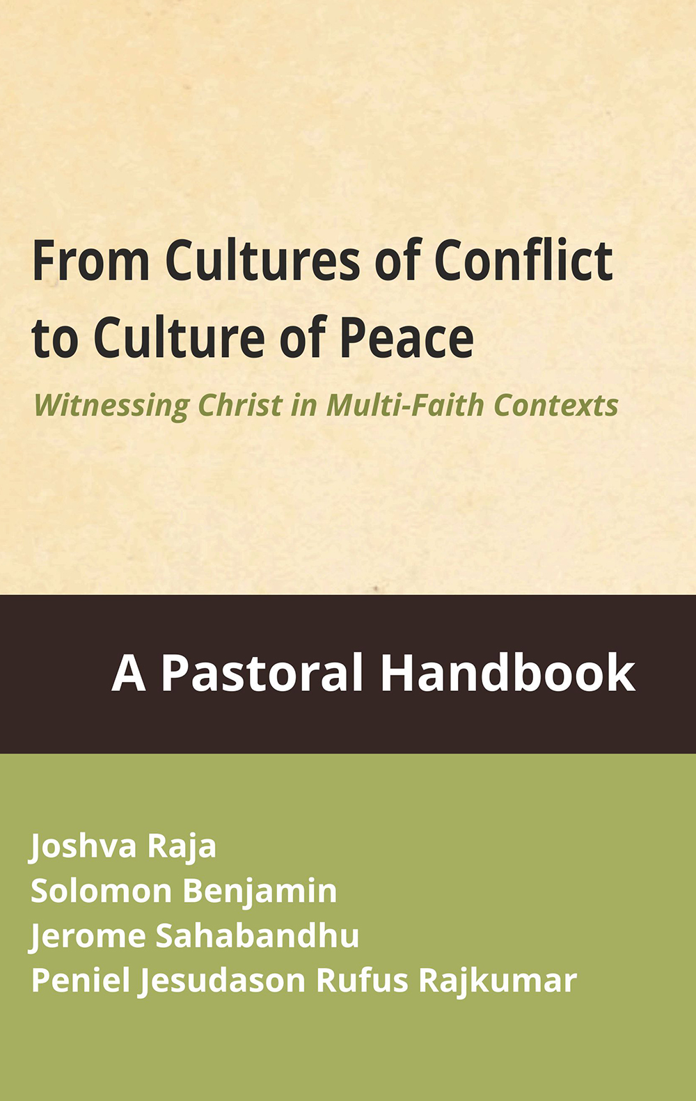 From Cultures of Conflicts to Culture of Peace